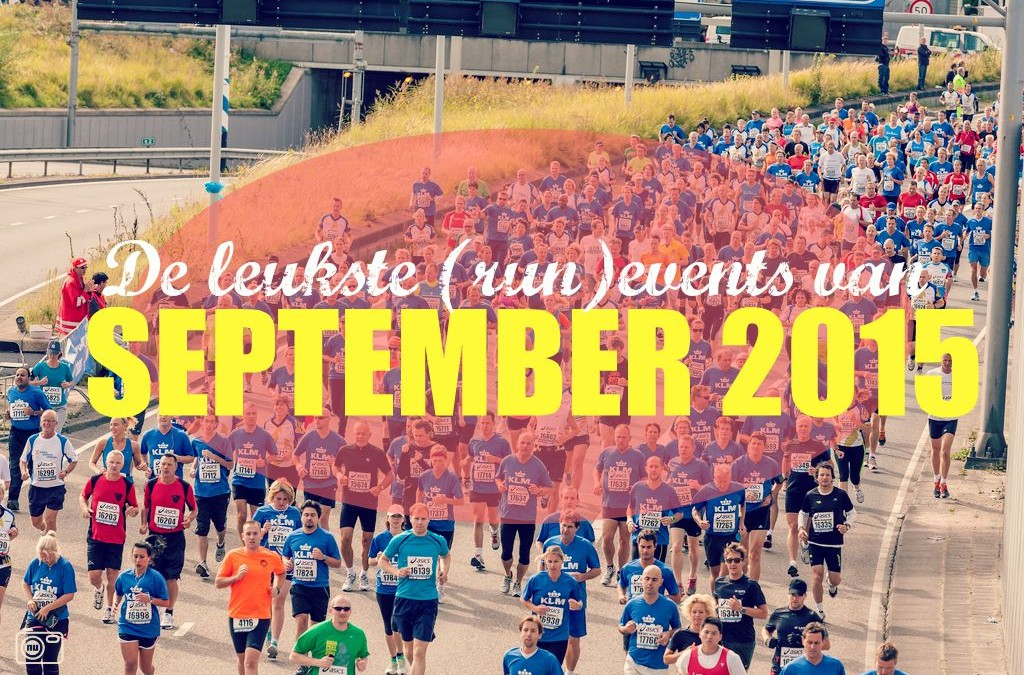 De leukste run events van September 2015